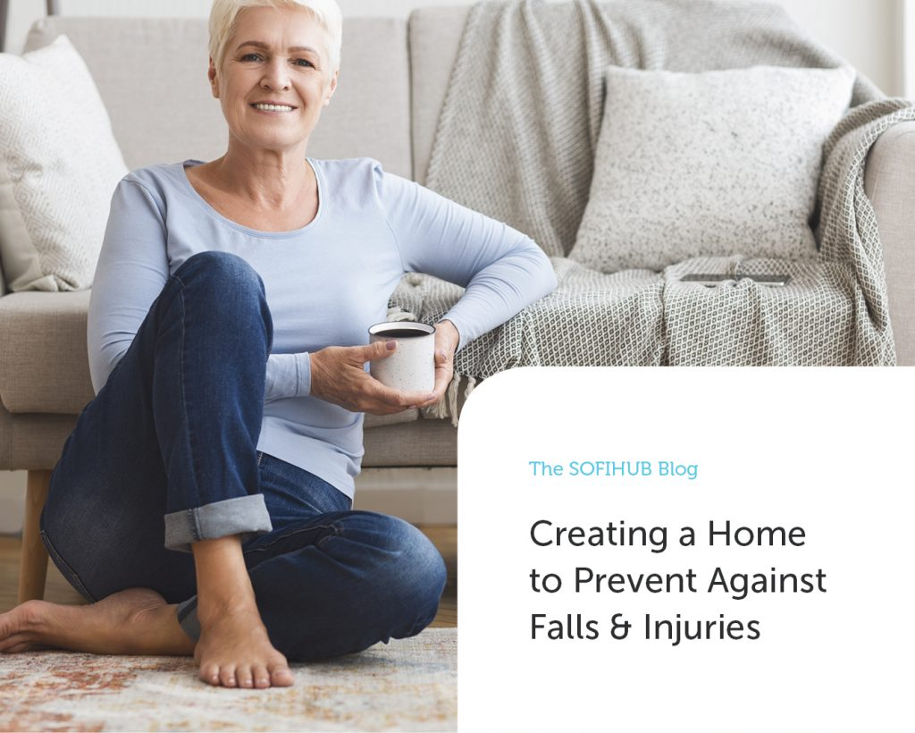 Creating a Home to Prevent Against Falls and Injuries